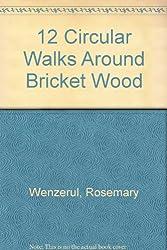 12 Circular Walks Around Bricket Wood