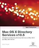 Apple Training Series: Mac OS X Directory Services v10.5 (v. 2)
