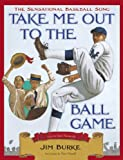 img - for Take Me Out to the Ballgame book / textbook / text book