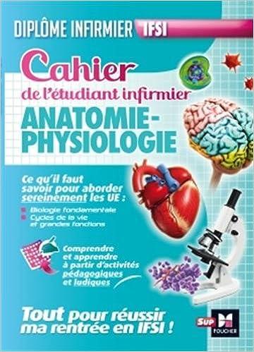 Cahier de l\'étudiant infirmier : Anatomie-Physiologie: Amazon.co.uk ...