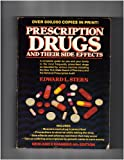 Prescription Drugs and Their Side Effects, Edward L. Stern, 0399516417