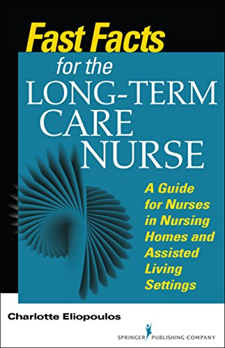 Fast Facts for the Long-Term Care Nurse Pdf