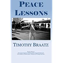 Peace Lessons by Timothy Braatz (2015-03-11)