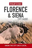 Front cover for the book Insight City Guide Florence & Siena by Insight Guides