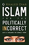 Islam for the Politically Incorrect: With a