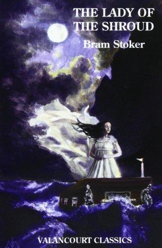 The Lady of the Shroud (Valancourt Classics) by Bram Stoker (2012-07-18)