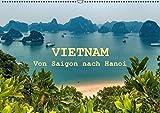 VIETNAM - Von Saigon nach Hanoi (Wandkalender 2016 DIN A2 quer)