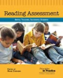 Reading Assessment: Artful Teachers, Successful Students