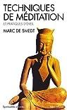 Techniques de méditation et pratiques d'éveil par de Smedt