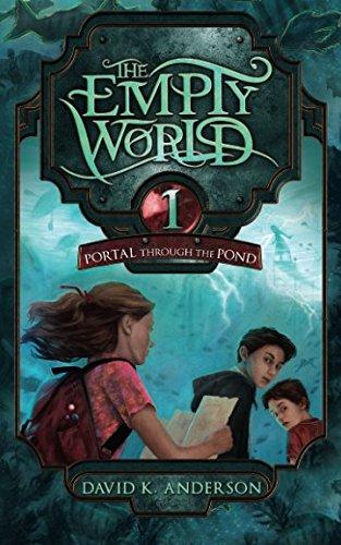 Download Portal Through the Pond (Empty World Saga) (Volume 1) PDF