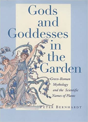 Gods and Goddesses in the Garden: Greco-Roman Mythology and
