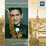 The Classical Saxophone - A French Love Story