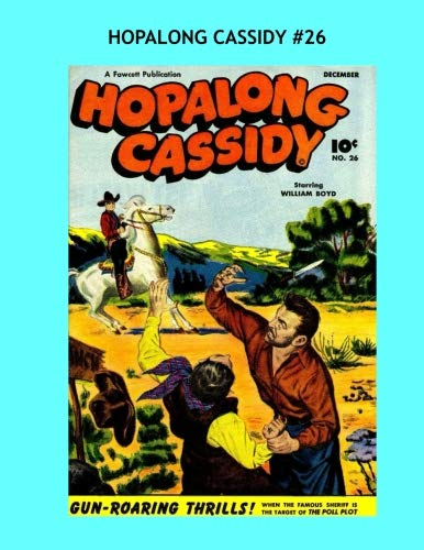 Download Hopalong Cassidy #26: All Stories -- No Ads --- Exciting Western Comic Action ebook