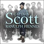 Captain Scott | Ranulph Fiennes