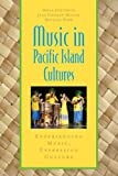 Music in Pacific Island Cultures: Experiencing