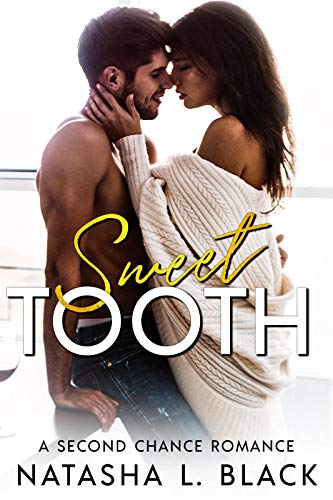 - Sweet Tooth: A Second Chance Romance