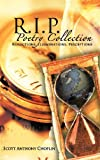 R. I. P. Poetry Collection, Scott Anthony, 1477275649