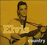 Music : Elvis Country