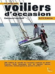 Le guide des voiliers d'occasion : De 5 à 8 mètres