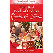 Little Red Book of Holiday Quotes & Toasts: Warm-hearted, Funny, & Entertaining Sayings for the Holidays