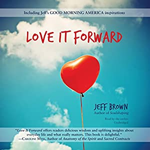 Love It Forward Audiobook