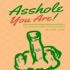 Asshole! Audiobook