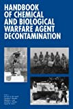 img - for Handbook of Chemical and Biological Warfare Agent Decontamination book / textbook / text book
