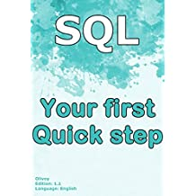 SQL your first quick step