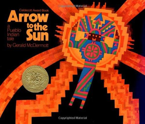 Arrow to the Sun: A Pueblo Indian - Kids For Pueblo