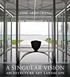 A Singular Vision, Tom Armstrong, 1593720432
