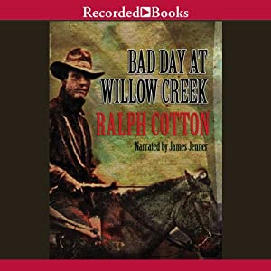 Bad Day at Willow Creek Audiobook