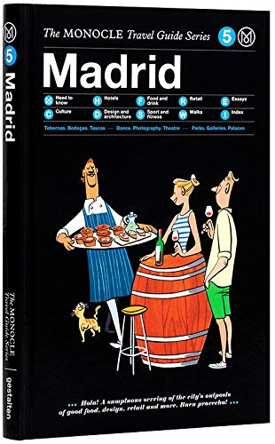 Madrid: The Monocle Travel Guide Series PDF