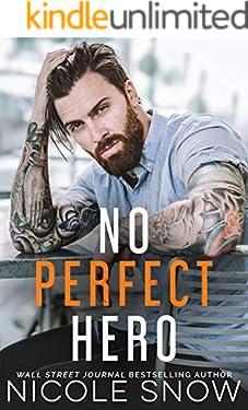 No Perfect Hero (Heroes of Heart's Edge Book 1)