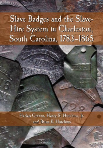 Slave Badges and the Slave-Hire System in Charleston, South Carolina: - Charleston Shops In Sc