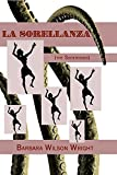 La Sorellanza (The Sisterhood)