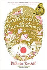 Cartwheeling in Thunderstorms by Katherine Rundell (2016-03-01) Paperback
