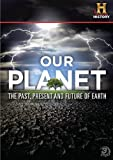 How the Earth Was Made , Life After People , a Global Warning - The History Channel Our Planet Box Set : 3 Disc Set - 300+ Minutes