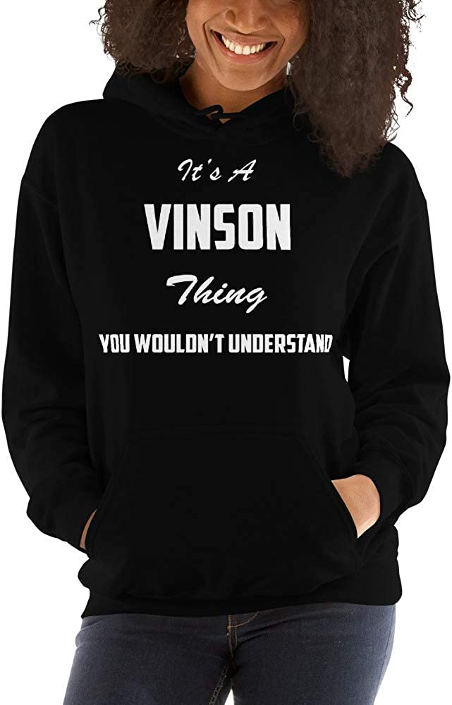 You Wouldnt Understand meken Its A Vinson Thing