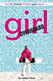 Girl Overboard, Justina Chen, 0316011290