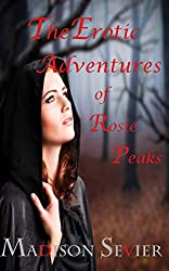 The Adventures of Rosie Peaks: Three Rosie Peaks Books (Rosie Peaks Adventures Book 4)