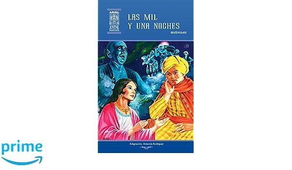 Amazon.com: Las mil y una noches (Ariel Juvenil Ilustrada) (Volume 7) (Spanish Edition) (9789978181669): Armonía Rodríguez, Anónimo, Jesús Durán, ...