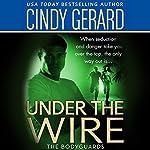 Under the Wire | Cindy Gerard