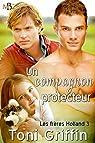 Les frères Holland, tome 3 : Un compagnon protecteur par Griffin