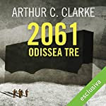 2061: Odissea tre (Odissea nello spazio 3)   Arthur C. Clarke