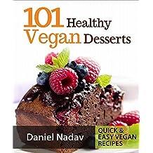 101 Healthy Vegan Desserts