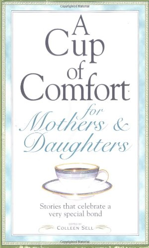 Cup Of Comfort F/Mothers & Dau
