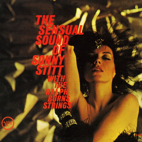The Sensual Sound Of Sonny Stitt With The Ralph Burns Strings