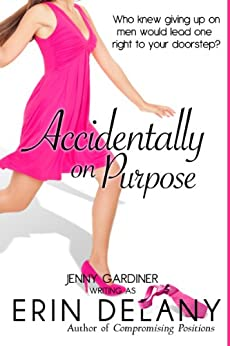 Accidentally on Purpose by [Delany, Erin, Gardiner, Jenny]