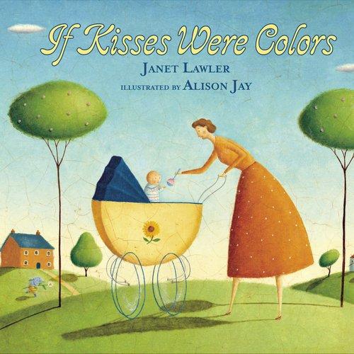 Download If Kisses Were Colors (Little Letters) ebook