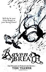 Raven's Breath (The Women of Purgatory) (Volume 1)
